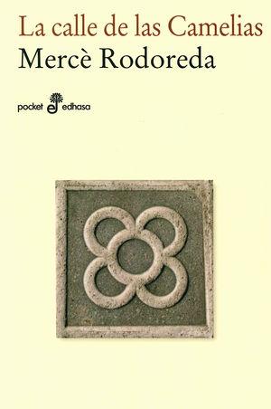 La calle de las camelias / 2 ed.