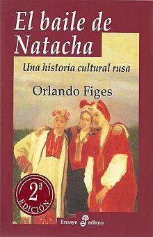BAILE DE NATACHA, EL. UNA HISTORIA CULTURAL RUSA