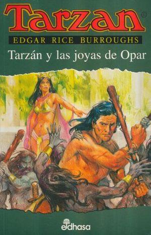 TARZAN Y LAS JOYAS DE OPAR / TARZAN VOL. 5