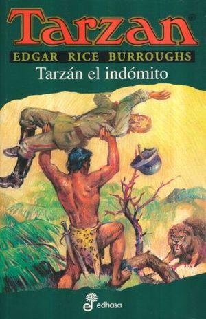 TARZAN EL INDOMITO / TARZAN VOL. 7