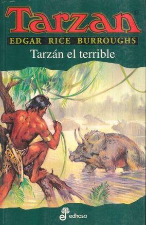 TARZAN EL TERRIBLE / TARZAN VOL. 8