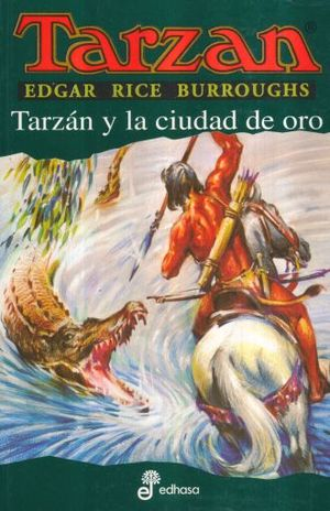 TARZAN Y LA CIUDAD DE ORO / TARZAN VOL. 16