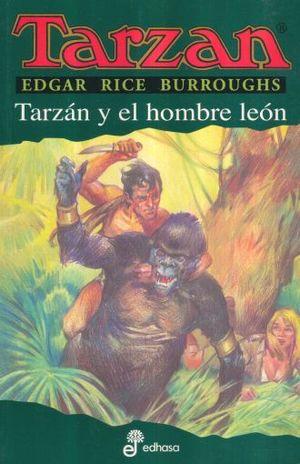 TARZAN Y EL HOMBRE LEON / TARZAN VOL. 17