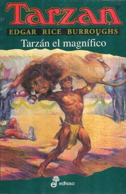 TARZAN EL MAGNIFICO / TARZAN VOL. 21