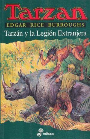 TARZAN Y LA LEGION EXTRANJERA / TARZAN VOL. 22