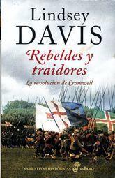 REBELDES Y TRAIDORES. LA REVOLUCION DE CROMWELL / PD