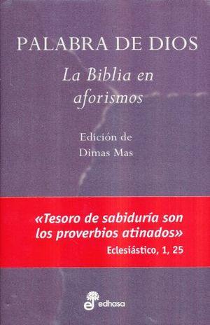 PALABRA DE DIOS. BIBLIA EN AFORISMOS