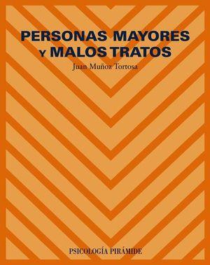 PERSONAS MAYORES Y MALOS TRATOS