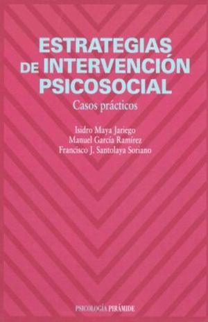 ESTRATEGIAS DE INTERVENCION PSICOSOCIAL. CASOS PRACTICOS