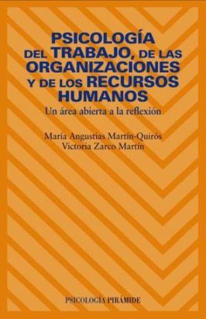 PSICOLOGIA DEL TRABAJO DE LAS ORGANIZACIONES  Y DE LOS RECURSOS HUMANOS