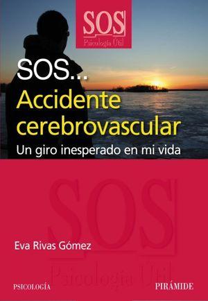 SOS... Accidente cerebrovascular