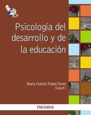 PSICOLOGIA DEL DESARROLLO Y LA EDUCACION