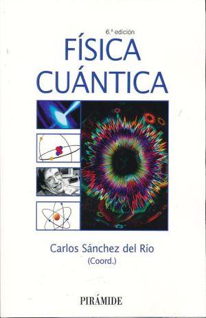 FISICA CUANTICA / 6 ED.