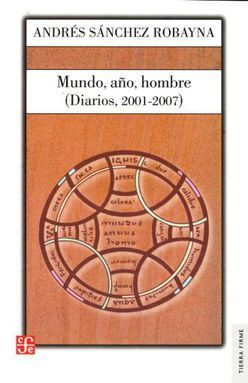 MUNDO AÑO HOMBRE. DIARIOS 2001 - 2007