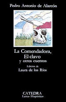 COMENDADORA, LA. EL CLAVO Y OTROS CUENTOS