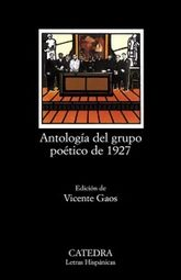 ANTOLOGIA DEL GRUPO POETICO DE 1927
