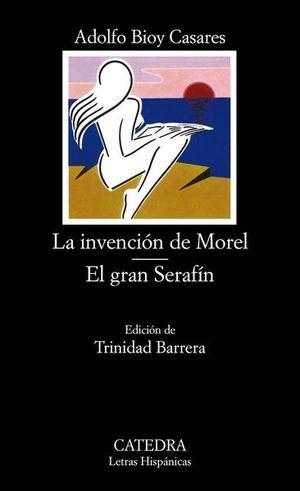 INVENCION DE MOREL, LA / EL GRAN SERAFIN