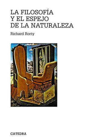 FILOSOFIA Y EL ESPEJO DE LA NATURALEZA, LA