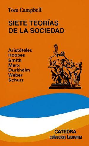 SIETE TEORIAS DE LA SOCIEDAD