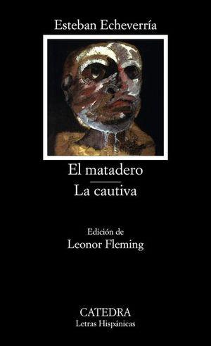 MATADERO / LA CAUTIVA