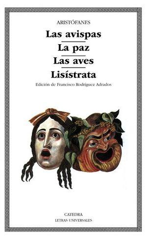AVISPAS, LAS / LA PAZ / LAS AVES / LISISTRATA