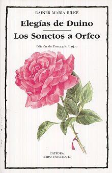 ELEGIAS DE DUINO / LOS SONETOS A ORFEO