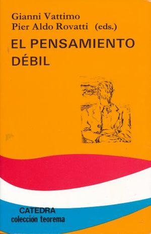 PENSAMIENTO DEBIL, EL