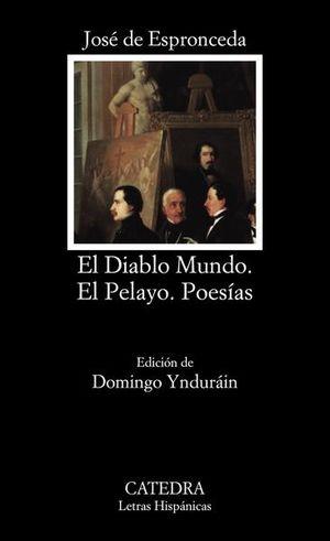 El diablo mundo / El Pelayo / Poesías / 3 ed.