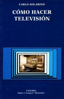 COMO HACER TELEVISION
