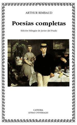 POESIAS COMPLETAS / ARTHUR RIMBAUD (EDICION BILINGUE)