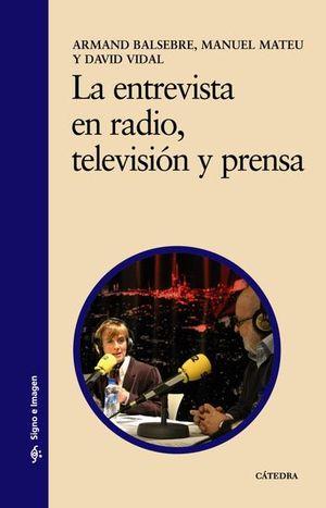 ENTREVISTA EN RADIO TELEVISION Y PRENSA, LA