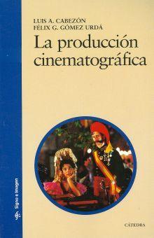 PRODUCCION CINEMATOGRAFICA, LA / 3 ED.
