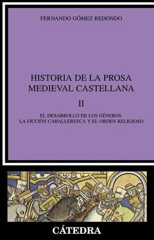 Historia de la prosa medieval castellana / vol. 2