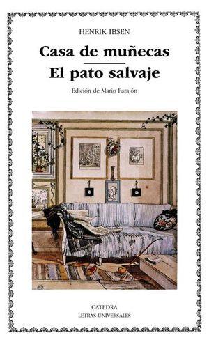 CASA DE MUÑECAS / EL PATO SALVAJE