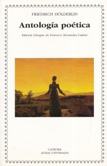 ANTOLOGIA POETICA / FRIEDRICH HOLDERLIN