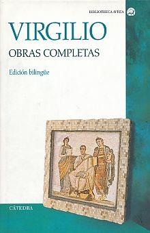 OBRAS COMPLETAS / VIRGILIO (EDICION BILINGUE) / PD.