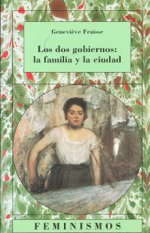 DOS GOBIERNOS LA FAMILIA Y LA CIUDAD, LOS
