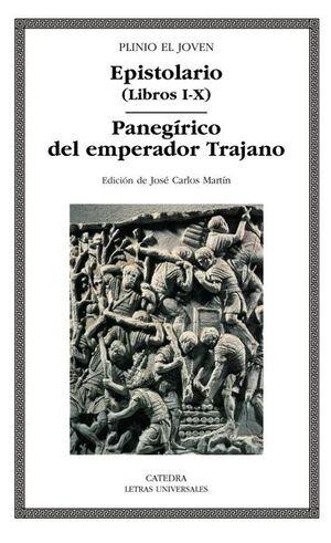 EPISTOLARIO (LIBROS I-X) / PANEGIRICO DEL EMPERADOR TRAJANO