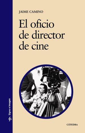 OFICIO DE DIRECTOR DE CINE, EL