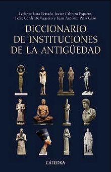 DICCIONARIO DE INSTITUCIONES DE LA ANTIGUEDAD / PD.