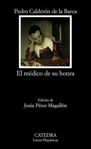 MEDICO DE SU HONRA, EL
