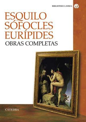 OBRAS COMPLETAS. ESQUILO SOFOCLES EURIPIDES