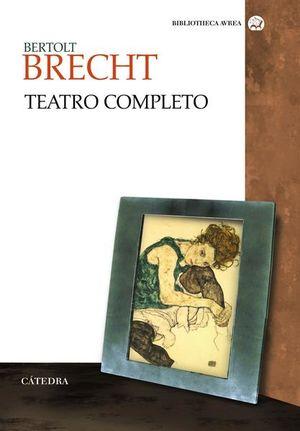 TEATRO COMPLETO / BERTOLT BRECHT