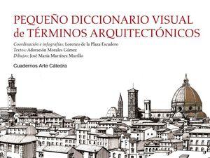 Pequeño diccionario visual de términos arquitectónicos / pd.