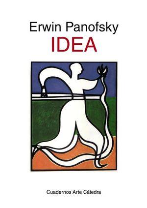 IDEA. CONTRIBUCION A LA HISTORIA DE LA TEORIA DEL ARTE