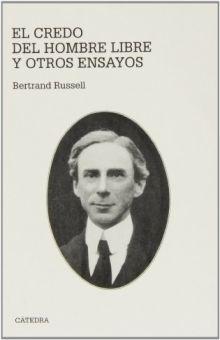 CREDO DEL HOMBRE LIBRE Y OTROS ENSAYOS, EL