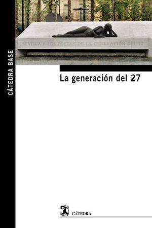 GENERACION DEL 27, LA