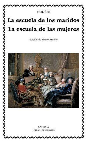 ESCUELA DE LOS MARIDOS, LA. LA ESCUELA DE LAS MUJERES