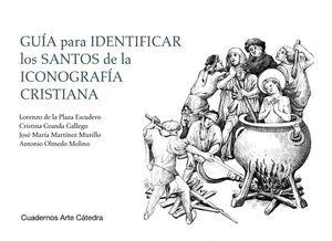 GUIA PARA IDENTIFICAR LOS SANTOS DE LA ICONOGRAFIA CRISTIANA