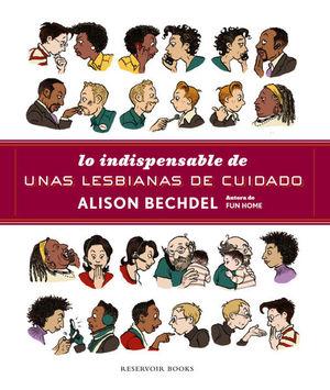 INDISPENSABLE DE UNAS LESBIANAS DE CUIDADO, LO / PD.